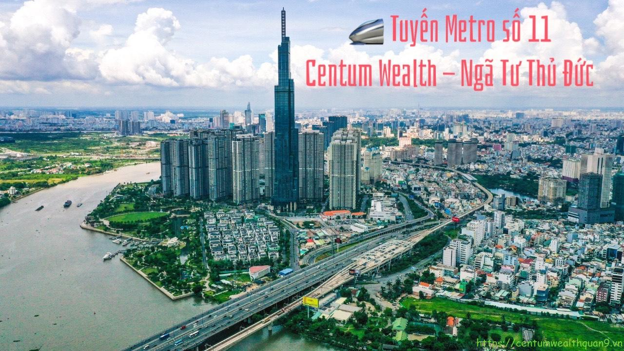 Tuyen Metro So 11 Centum Wealth